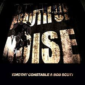 Bob-Scott-Timothy-Constable---Beautiful-Noise