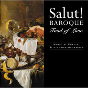 Salut-Baroque---Food-of-Love