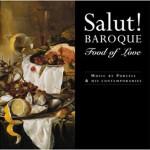 Salut-Baroque---Food-of-Love